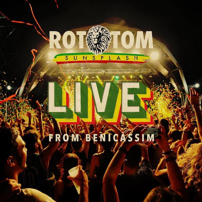 Rototom Sunsplash - Live From Benicassim