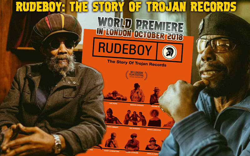 Rudeboy The Story Of Trojan Records World Premiere In