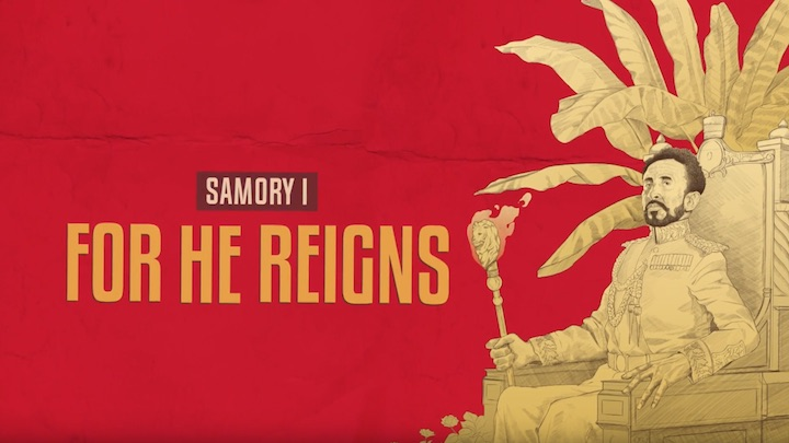 Samory I - For He Reigns (Lyric Video) [9/17/2018]