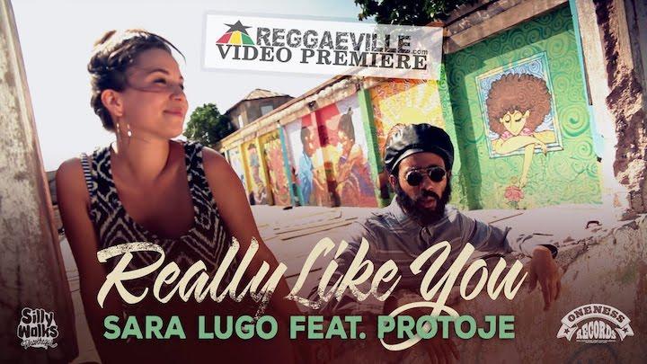 Sara Lugo feat. Protoje - Really Like You [12/5/2014]