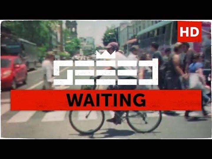 Seeed - Waiting [6/20/2014]