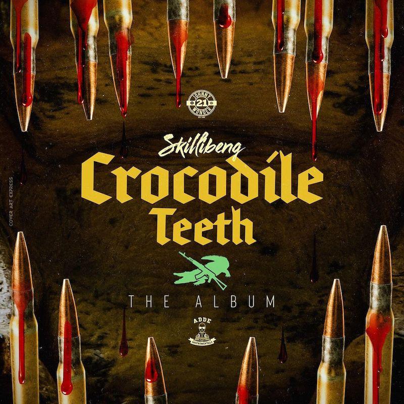 Skillibeng - Crocodile Teeth