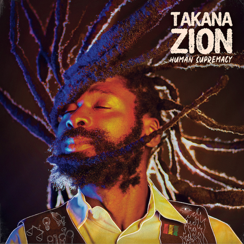 Takana Zion - Human Supremacy