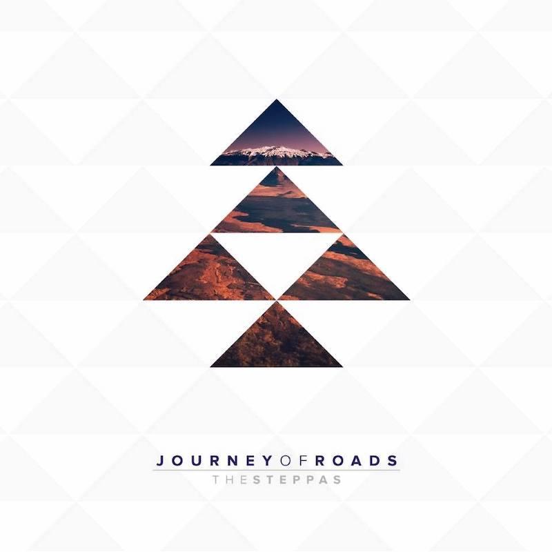 The Steppas - Journey Of Roads