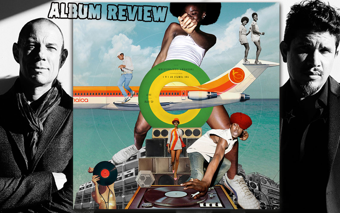 Album Review: Thievery Corporation - The Temple Of I & I