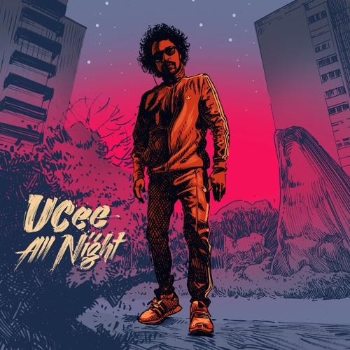 UCee - All Night