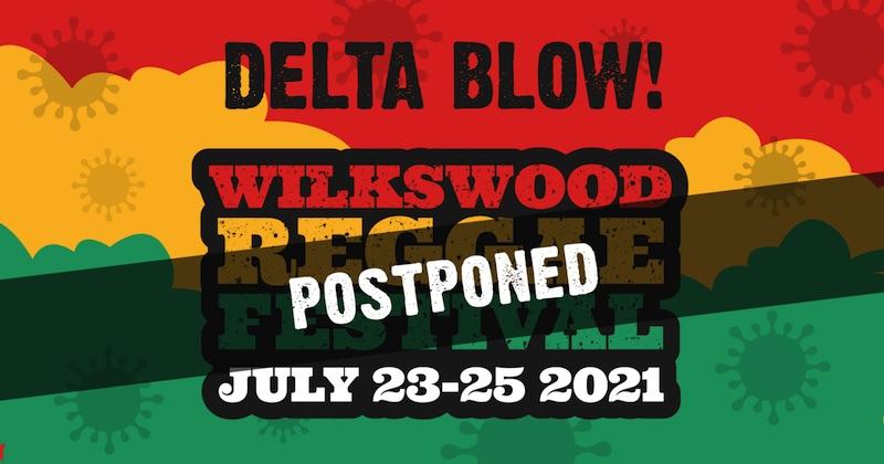POSTPONEND: Wilkswood Reggae Festival 2021
