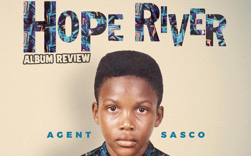 Album Review: Agent Sasco - Hope River