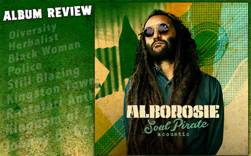 Album Review: Alborosie - Soul Pirate Acoustic