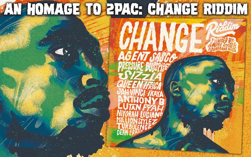 An Homage To 2Pac - Change Riddim