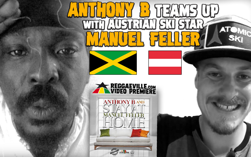 Stay At Home Anthony B Teams Up With Austrian Ski Star Manuel Feller