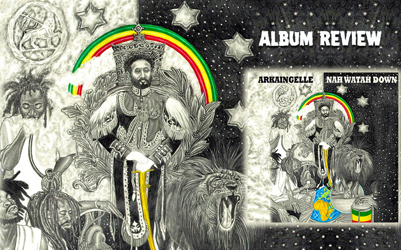 Album Review: Arkaingelle - Nah Watah Down