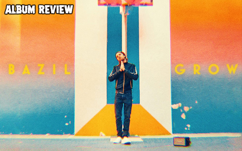 Album Review: Bazil - Grow