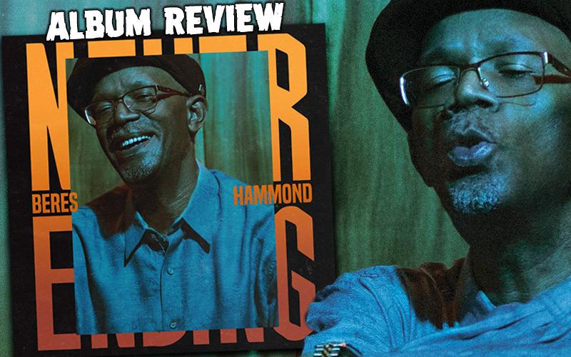 Album Review: Beres Hammond - Never Ending