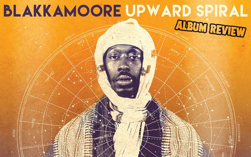 Album Review: Blakkamoore - Upward Spiral