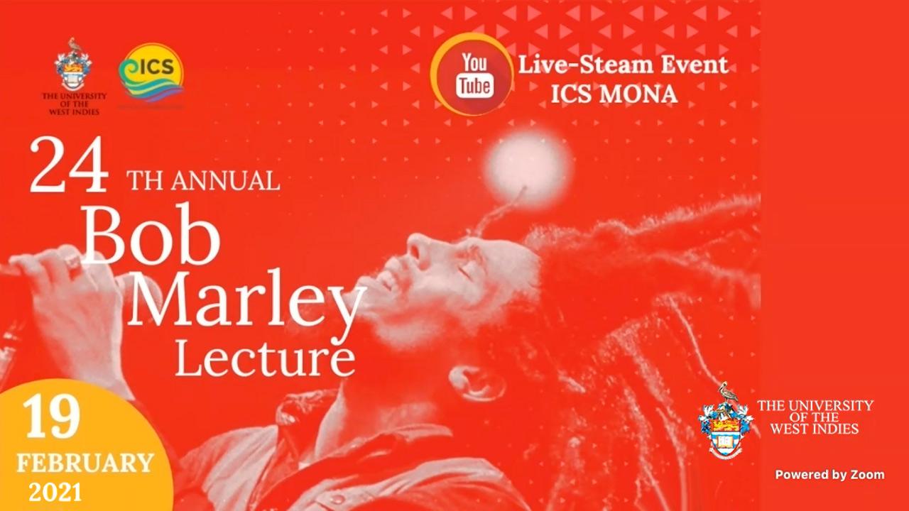 24th Annual Bob Marley Lecture 2021 (Live Stream) [2/19/2021]