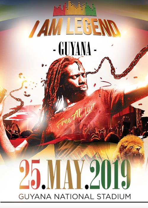 I Am Legend - Guyana 2019