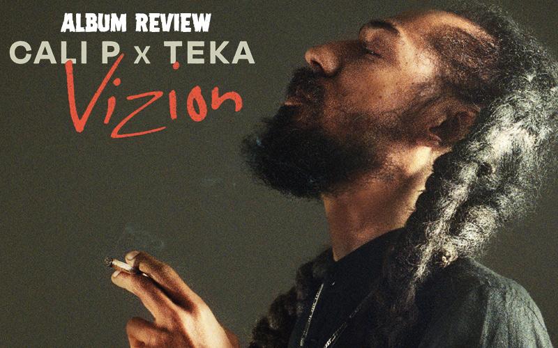 Album Review: Cali P & Teka - Vizion