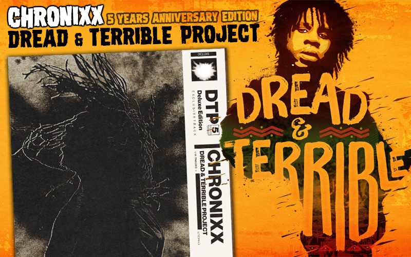 Chronixx - Dread & Terrible Project 5 Years Anniversary Edition