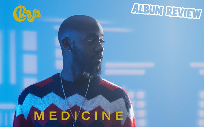 Album Review: Claye - Medicine