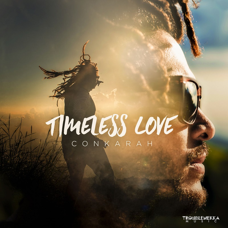Conkarah - Timeless Love