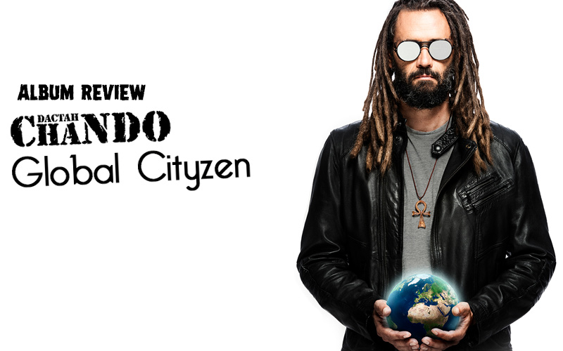 Album Review: Dactah Chando - Global CityZen