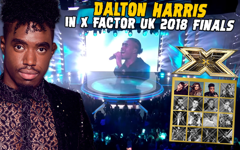 Dalton Harris in X Factor UK 2018 Finals! I Was Destined To Be Here