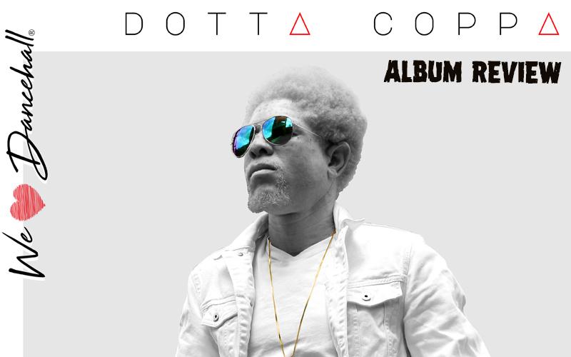 Album Review: Dotta Coppa - We Love Dancehall