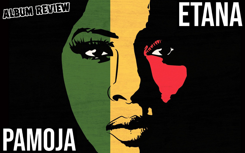 Album Review: Etana - Pamoja