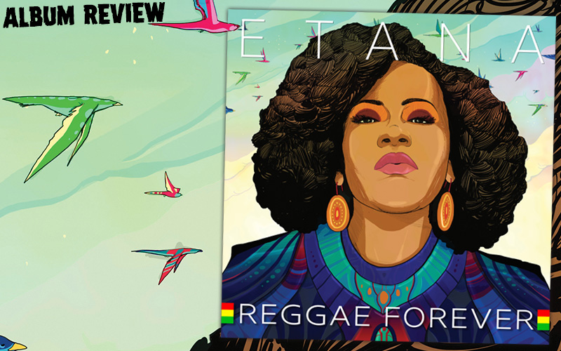 Album Review: Etana - Reggae Forever