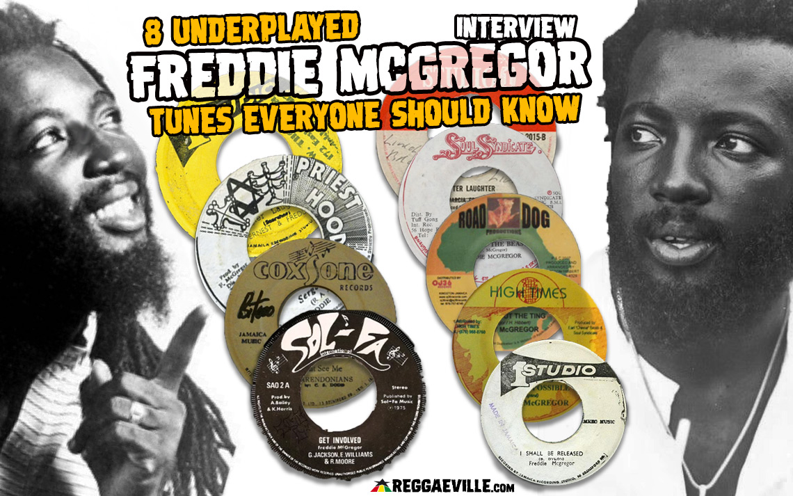Interview: 8 Underplayed Freddie McGregor Tunes Everyone Should Know