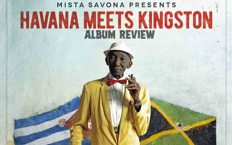 Album Review: Mista Savona Presents - Havana Meets Kingston