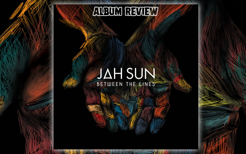 Album Review: Jah Sun - Between The Lines
