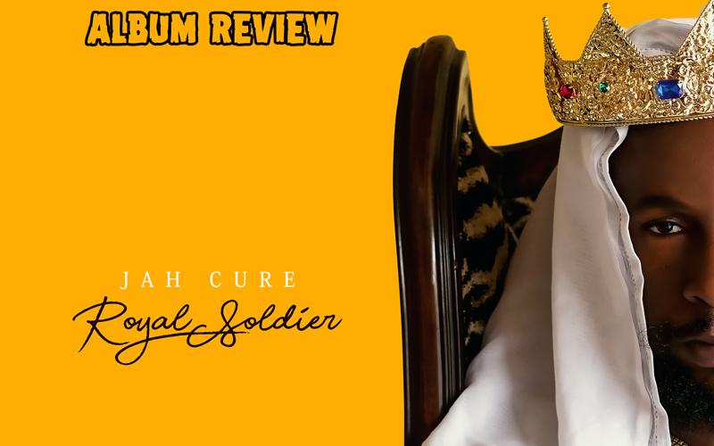 Album Review: Jah Cure - Royal Soldier