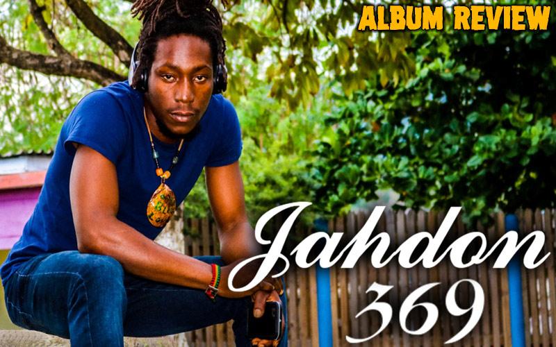 Album Review: Jahdon - 369