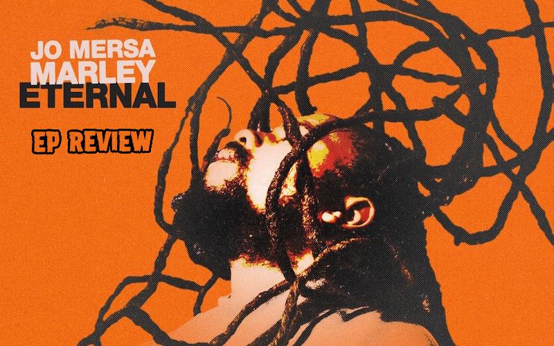 EP Review: Jo Mersa Marley - Eternal