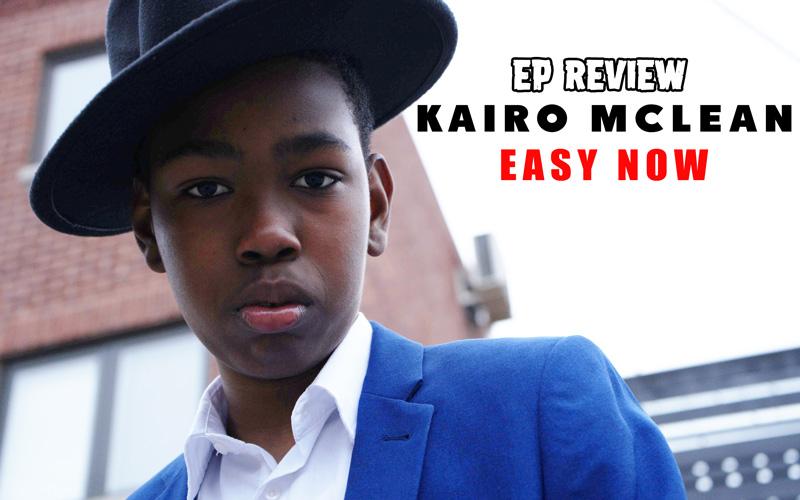 EP Review: Kairo McLean - Easy Now
