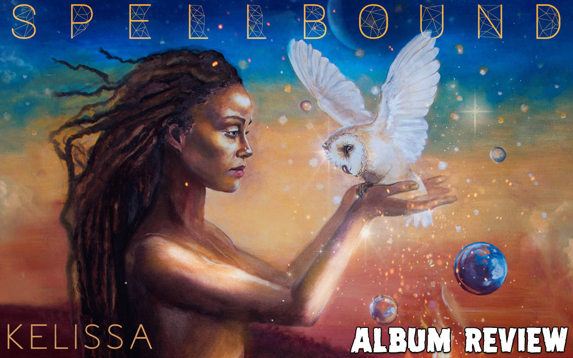 Album Review: Kelissa - Spellbound