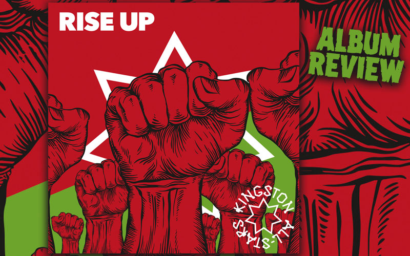 Album Review: Kingston All-Stars - Rise Up