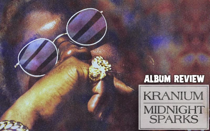 Album Review: Kranium - Midnight Sparks