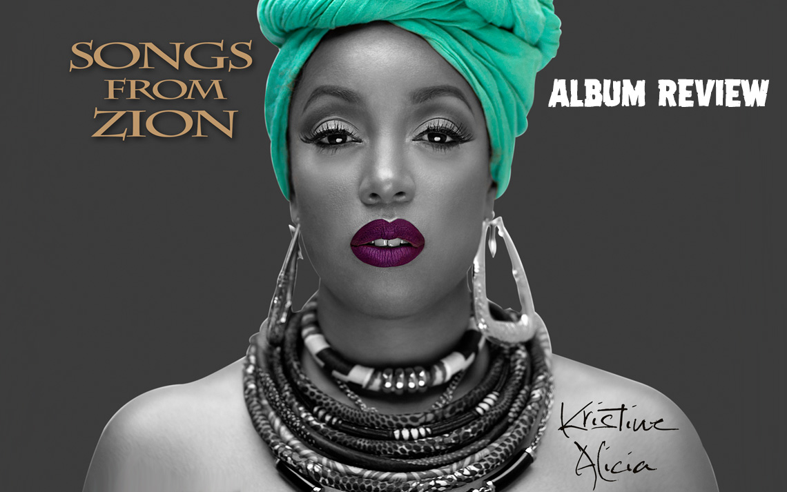 Album Review: Kristine Alicia - Songs from Zion
