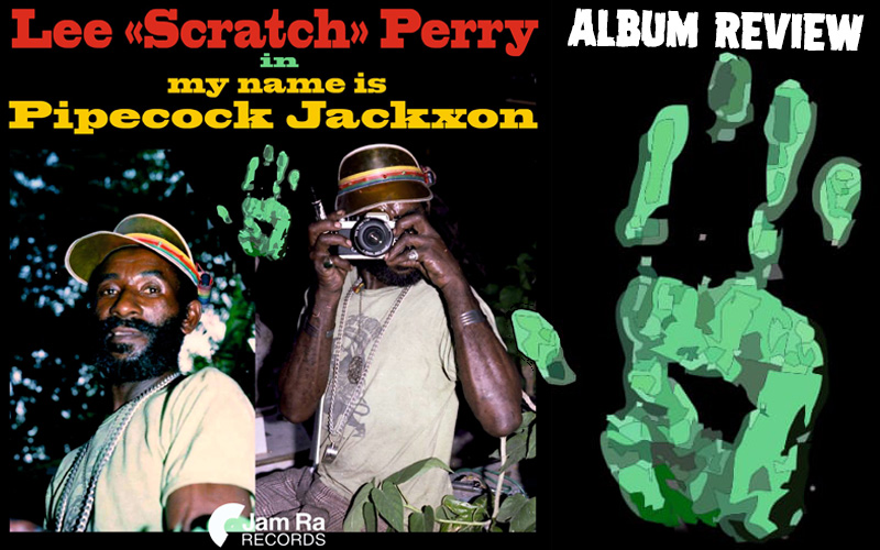 Lee Scratch Perry - My Name Is Pipecock Jackxon