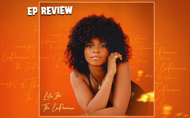 EP Review: Lila Iké - The ExPerience