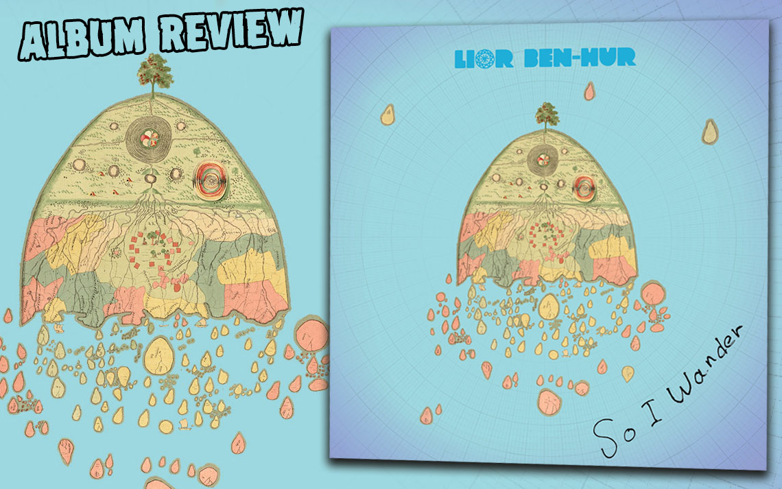 Album Review: Lior Ben-Hur - So I Wander