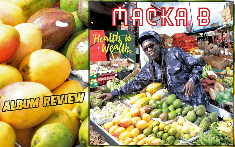 Album Review: Macka B - Health Is Wealth