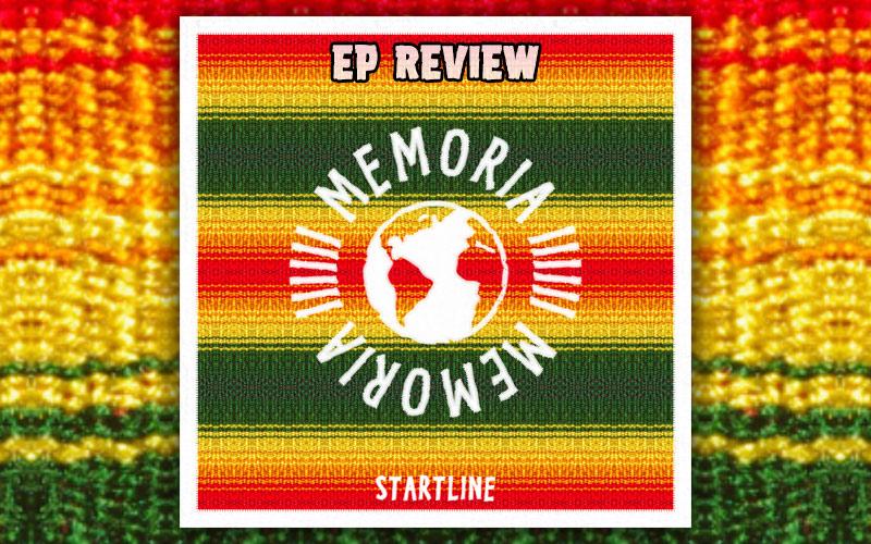 Review: Memoria - Startline EP