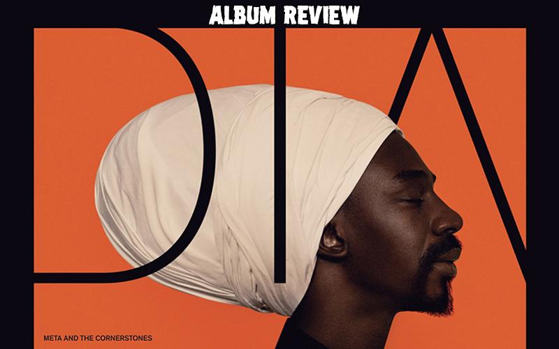 Album Review: Meta And The Cornerstones - Dia
