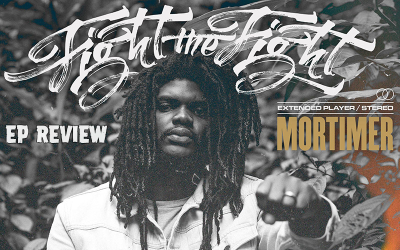 EP Review: Mortimer - Fight The Fight