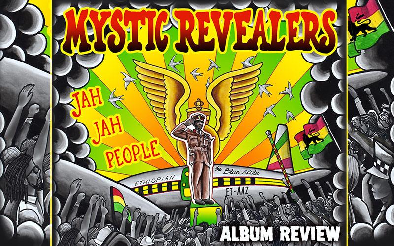 Album Review: Mystic Revealers - Jah Jah People