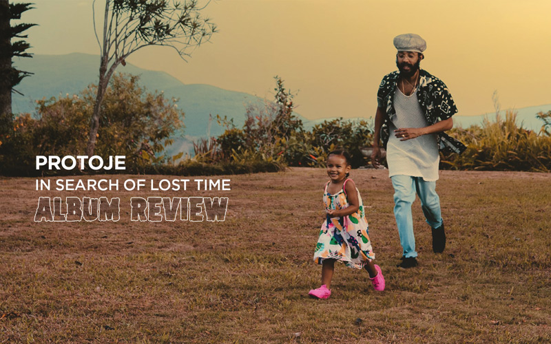 Album Review: Protoje - In Search Of Lost Time